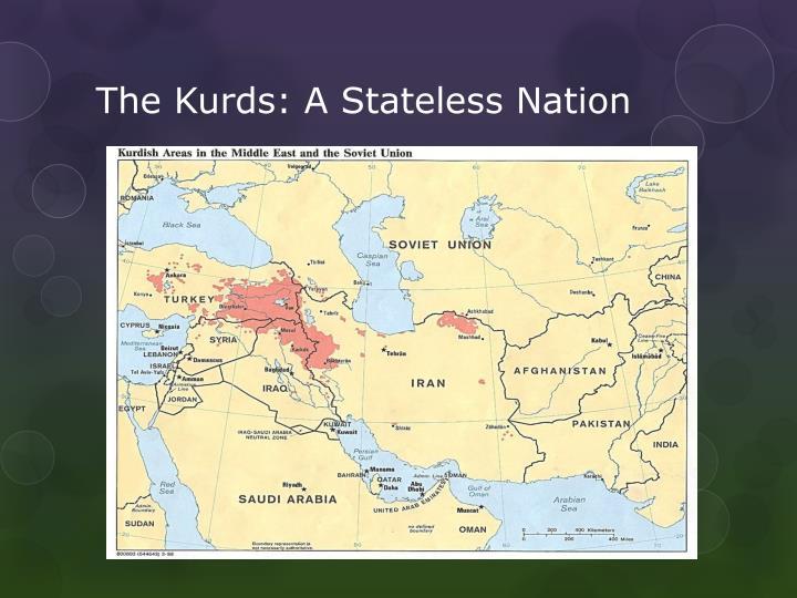 The Kurds: A Stateless Nation