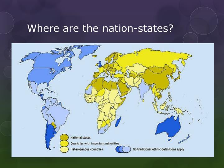 Where are the nation-states?
