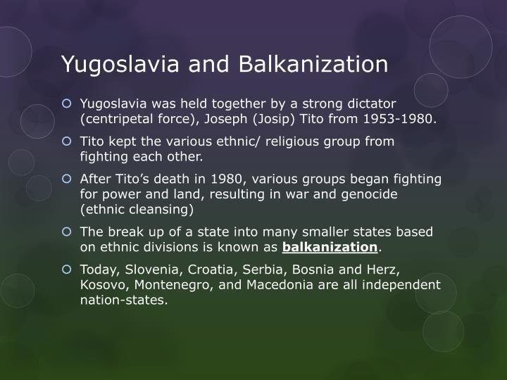 Yugoslavia and Balkanization
