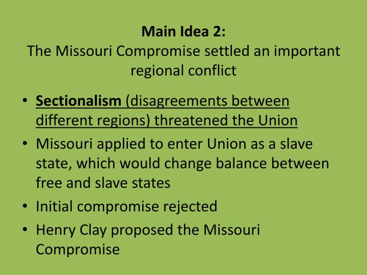 missouri compromise essay the rise of jacksonian democracy chap missouri compromise missouri compromise essay missouri compromise missouri compromise slideplayer pages essay