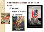 nationalism can lead to or result from1