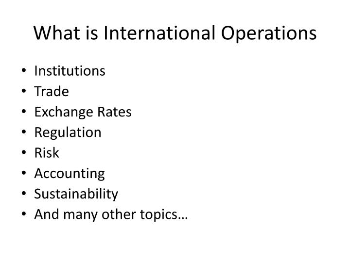 What is international operations