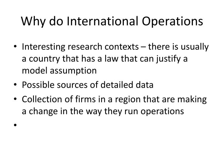 Why do International Operations