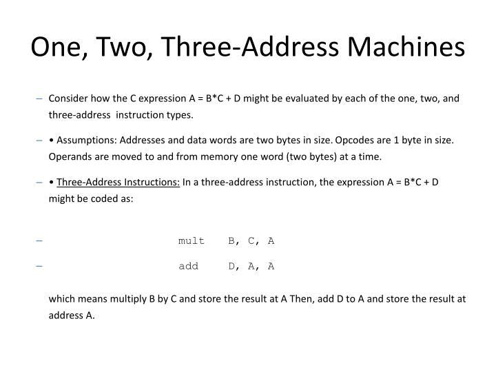 One, Two, Three-Address Machines