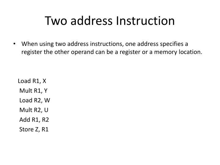 Two address Instruction