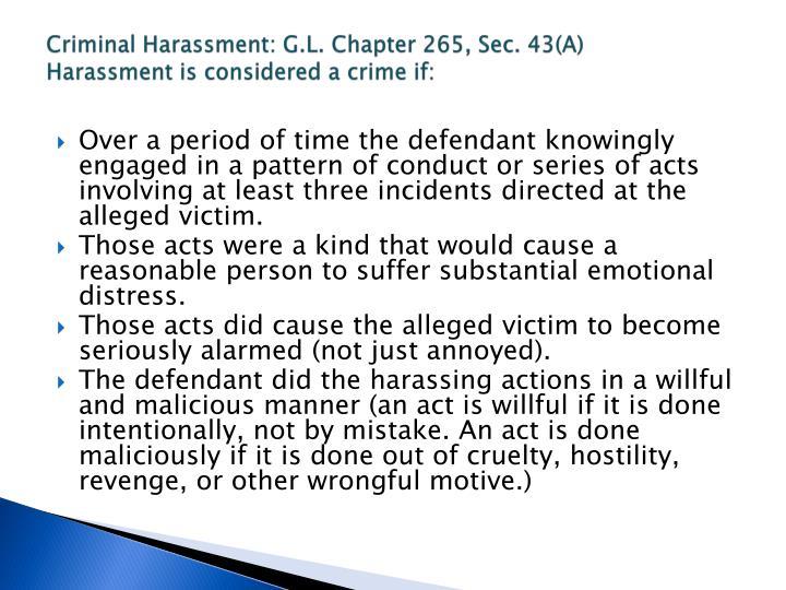 Criminal Harassment: G.L. Chapter 265, Sec. 43(A)