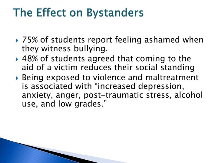 The Effect on Bystanders