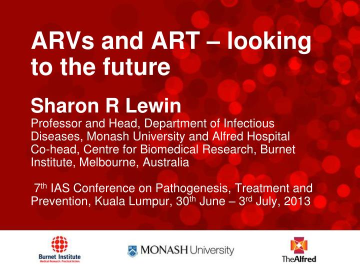 ARVs and ART – looking to the future