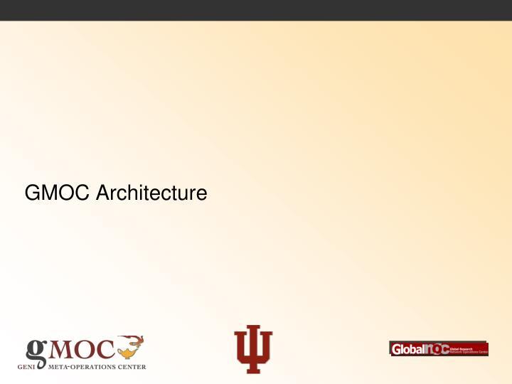 GMOC Architecture
