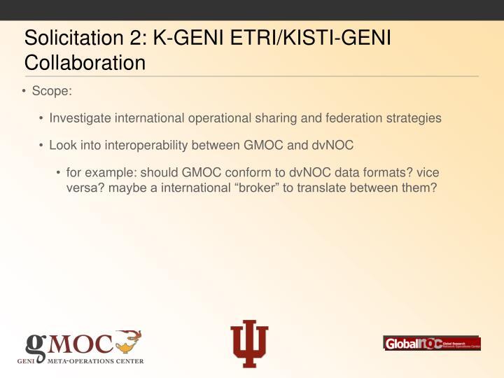 Solicitation 2: K-GENI ETRI/KISTI-GENI Collaboration
