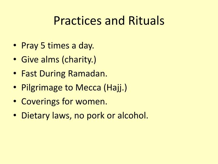 Practices and Rituals
