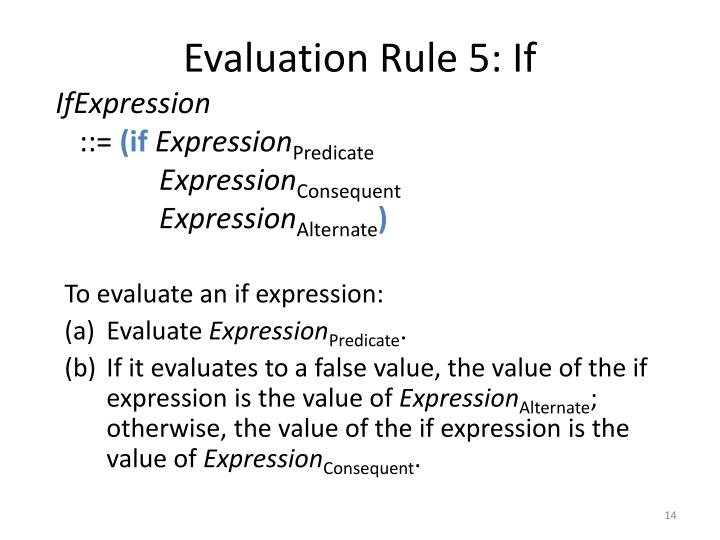 Evaluation Rule 5: If