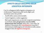 effetti dello sviluppo della logistica integrata