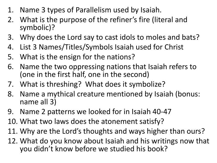 Name 3 types of Parallelism used by Isaiah.
