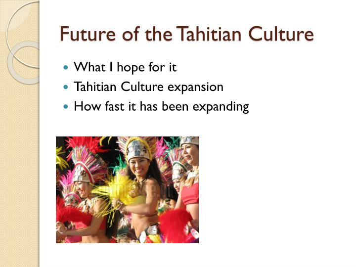 Future of the Tahitian Culture