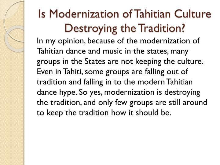 Is Modernization of Tahitian Culture Destroying the Tradition?