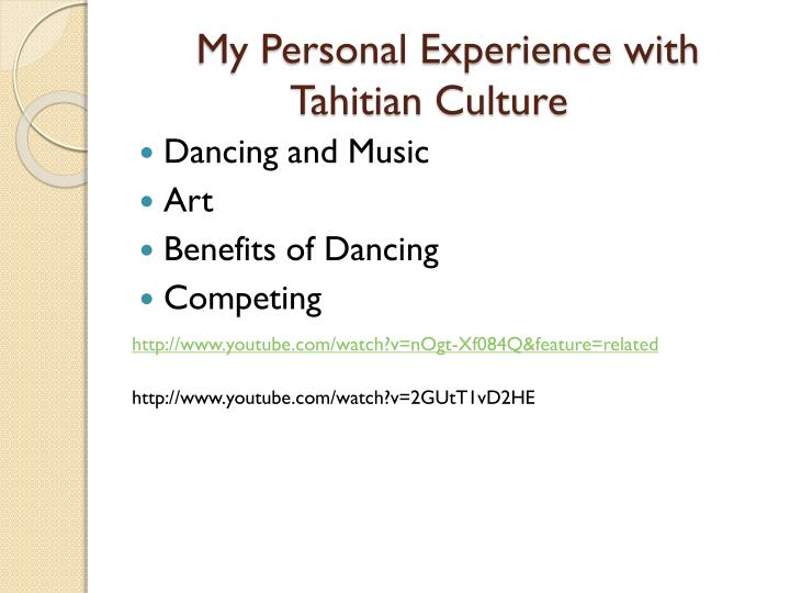 My Personal Experience with Tahitian Culture