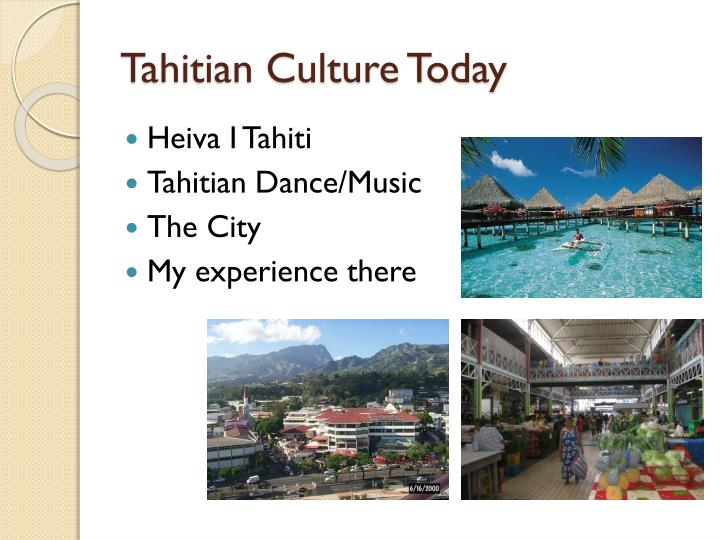 Tahitian Culture Today