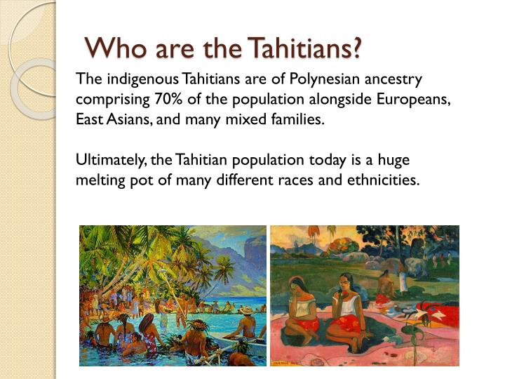 Who are the Tahitians?