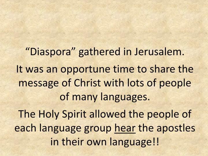 """Diaspora"" gathered in Jerusalem."