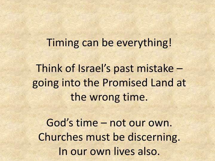 Timing can be everything!
