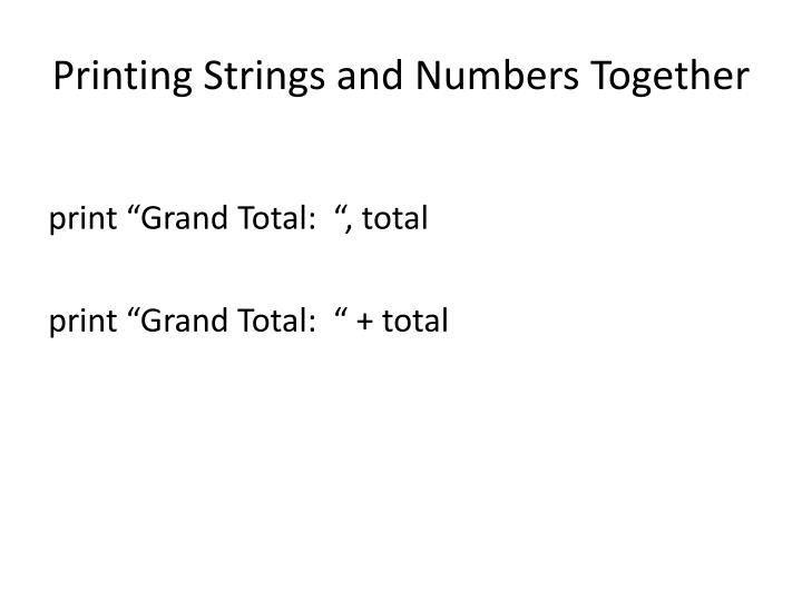 Printing Strings and Numbers Together