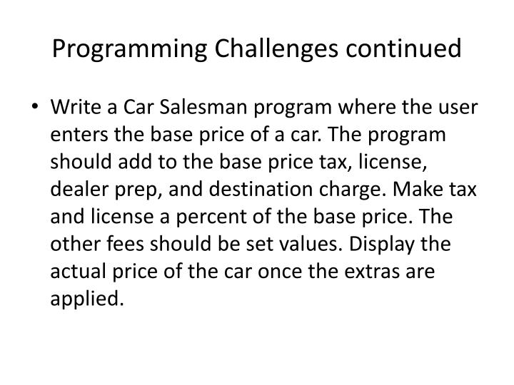Programming Challenges continued