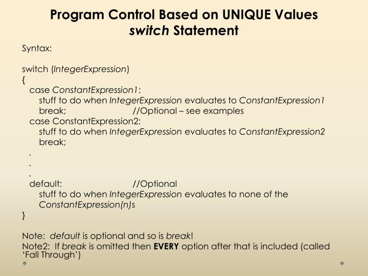 Program Control Based on UNIQUE Values