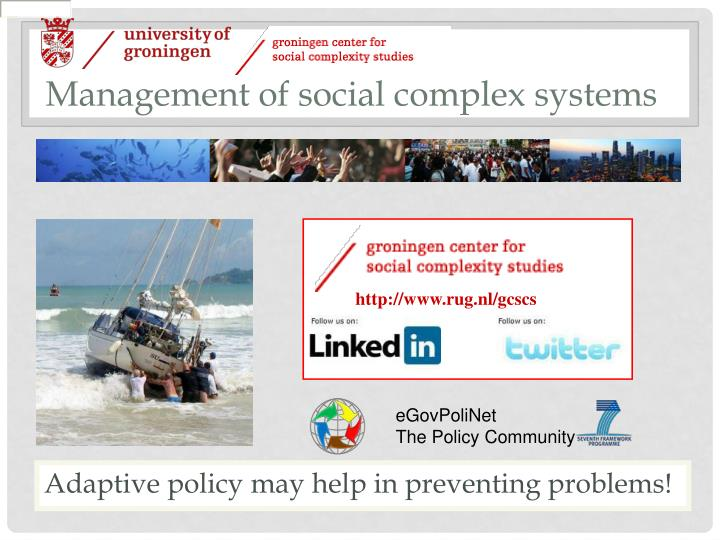 Management of social complex systems