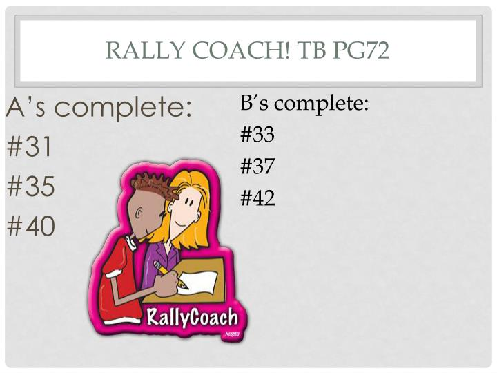 Rally Coach! TB pg72