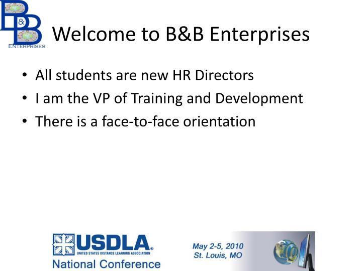 Welcome to B&B Enterprises