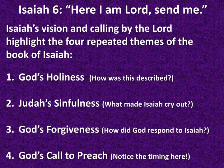 Isaiah's vision and calling by the Lord highlight the four repeated themes of the book of Isaiah: