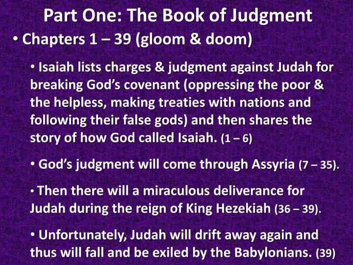 Chapters 1 – 39 (gloom & doom)