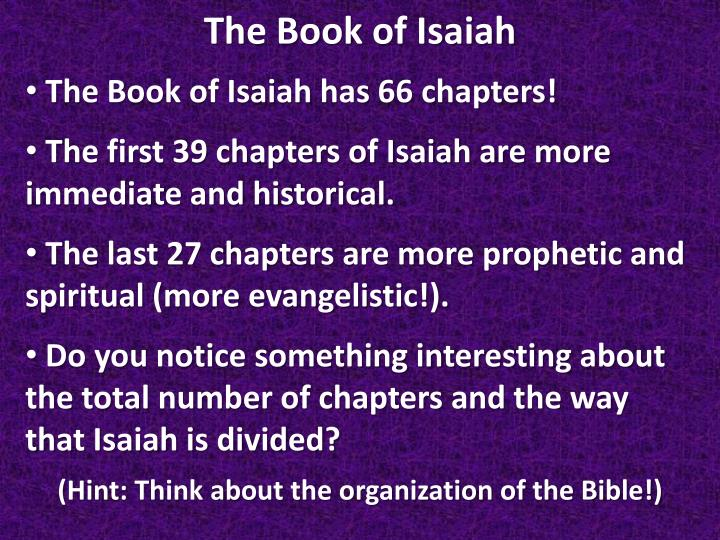 The Book of Isaiah has 66 chapters
