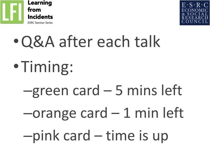 Q&A after each talk