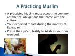 a practicing muslim
