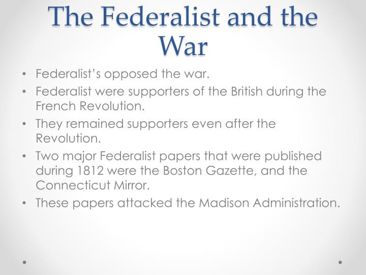 The Federalist and the War