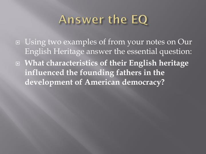 Answer the EQ