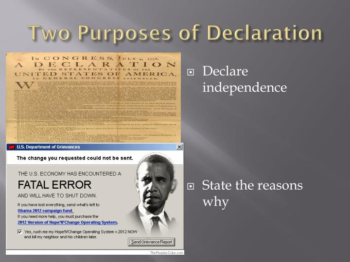 Two Purposes of Declaration