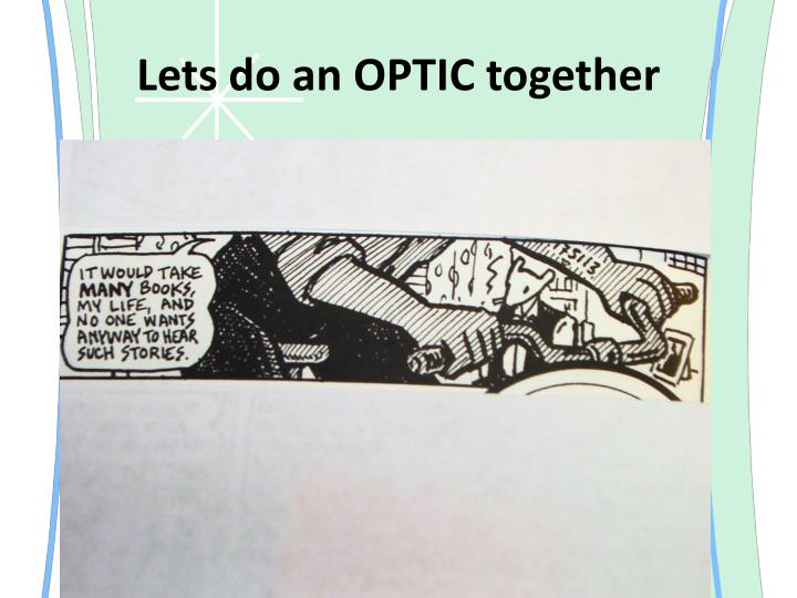 Lets do an OPTIC together