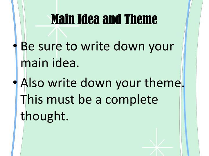 Main Idea and Theme