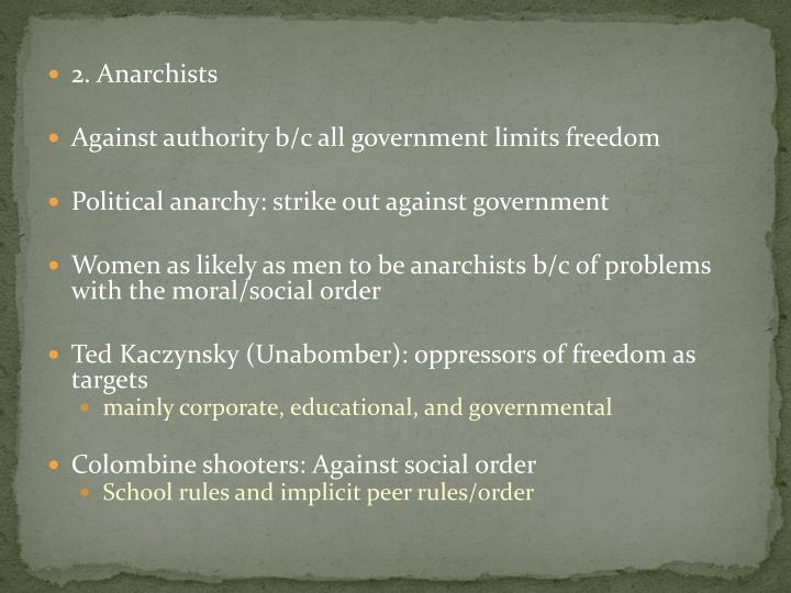 2. Anarchists