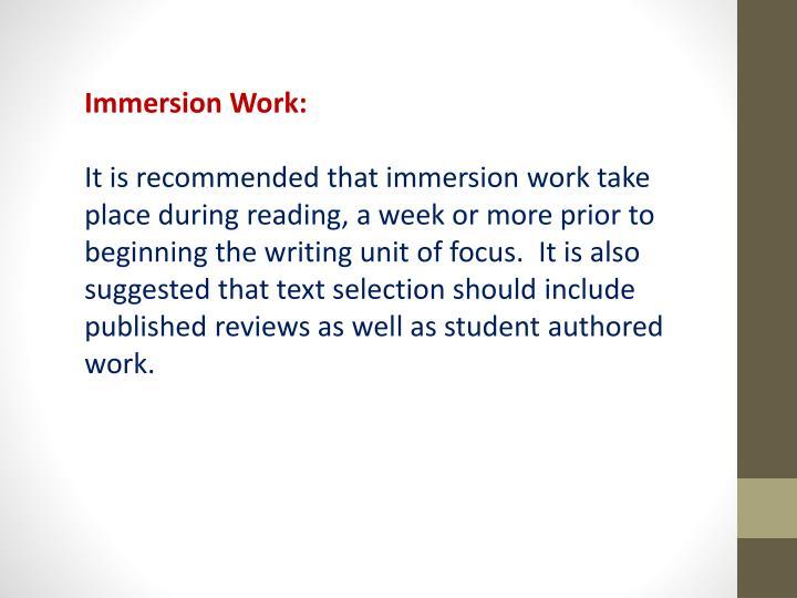 Immersion Work: