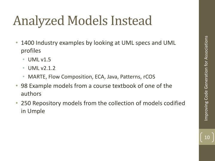 Analyzed Models Instead
