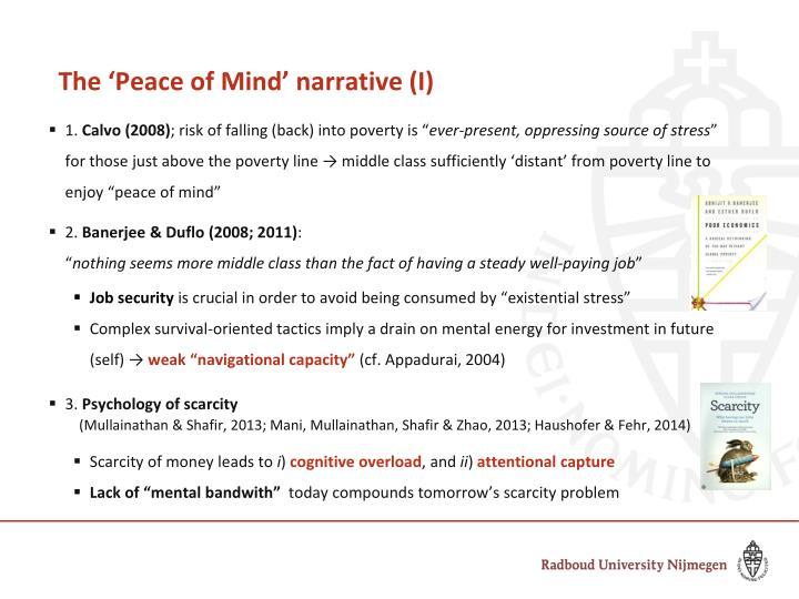 The 'Peace of Mind' narrative (I)