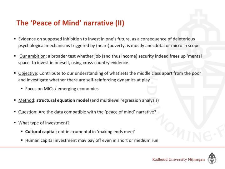 The 'Peace of Mind' narrative (II)