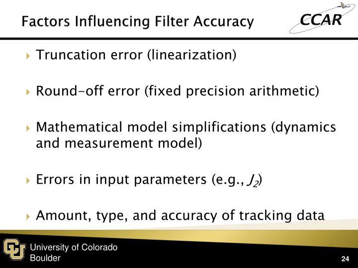 Factors Influencing Filter Accuracy