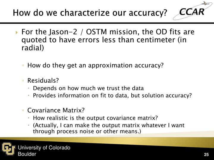 How do we characterize our accuracy?