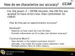 how do we characterize our accuracy