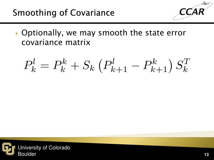 Smoothing of Covariance